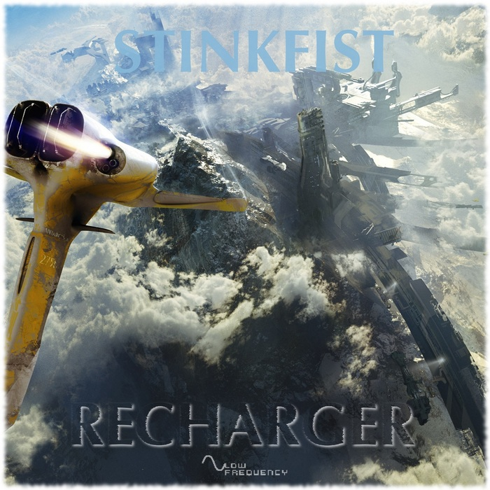 STINKFIST - Recharger EP