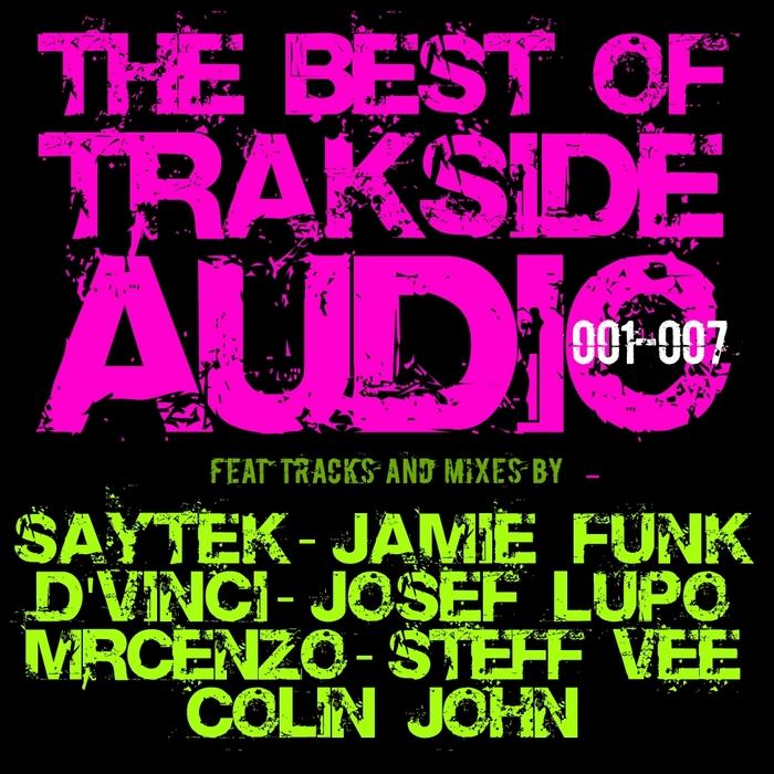 VARIOUS - Best Of Trakside Audio 001-007
