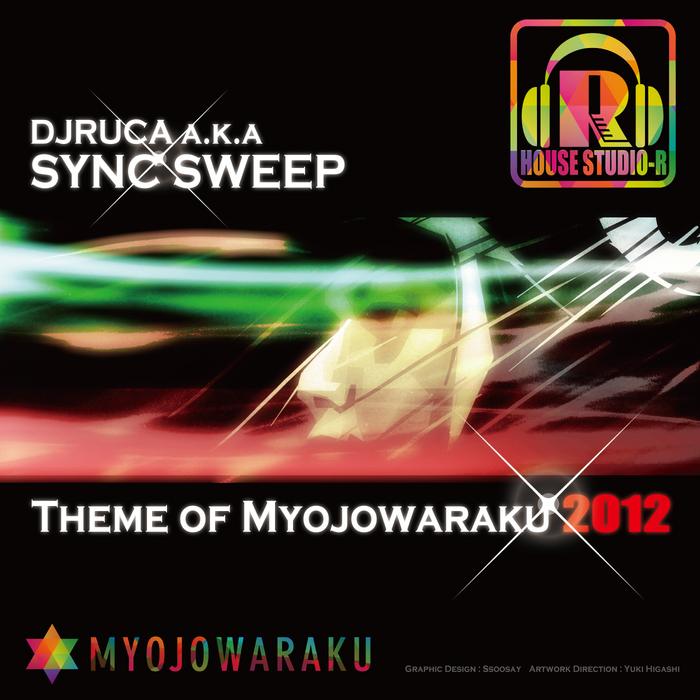 SYNC SWEEP - Theme Of Myojowaraku 2012