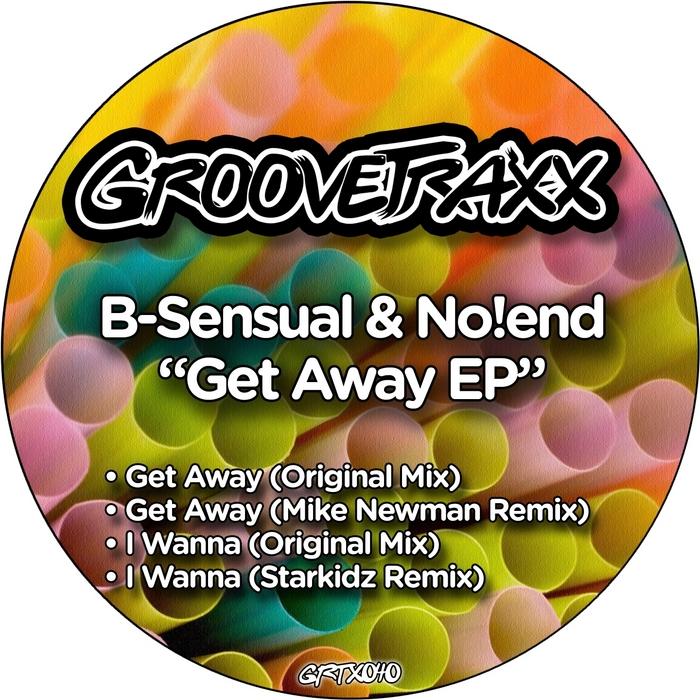 B-SENSUAL/NO!END - Get Away EP