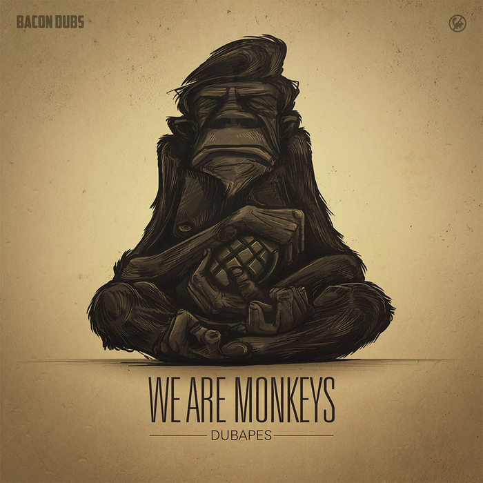 DUBAPES - We Are Monkeys EP