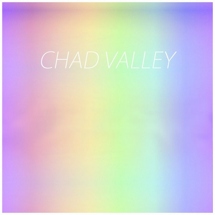 VALLEY, Chad - Chad Valley EP