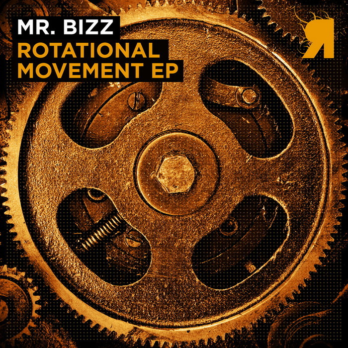 MR BIZZ - Rotational Movement EP