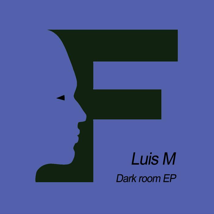 LUIS M - Dark Room