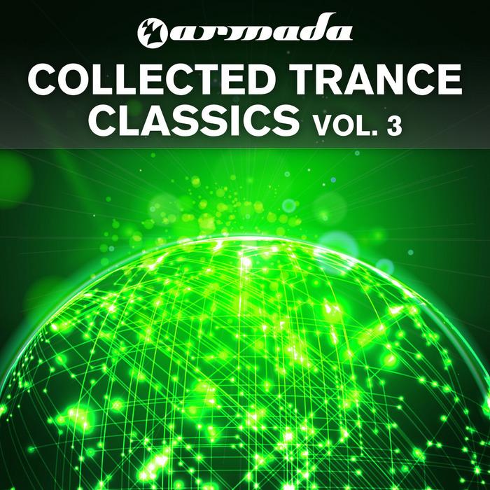 VARIOUS - Armada Collected Trance Classics Vol 3