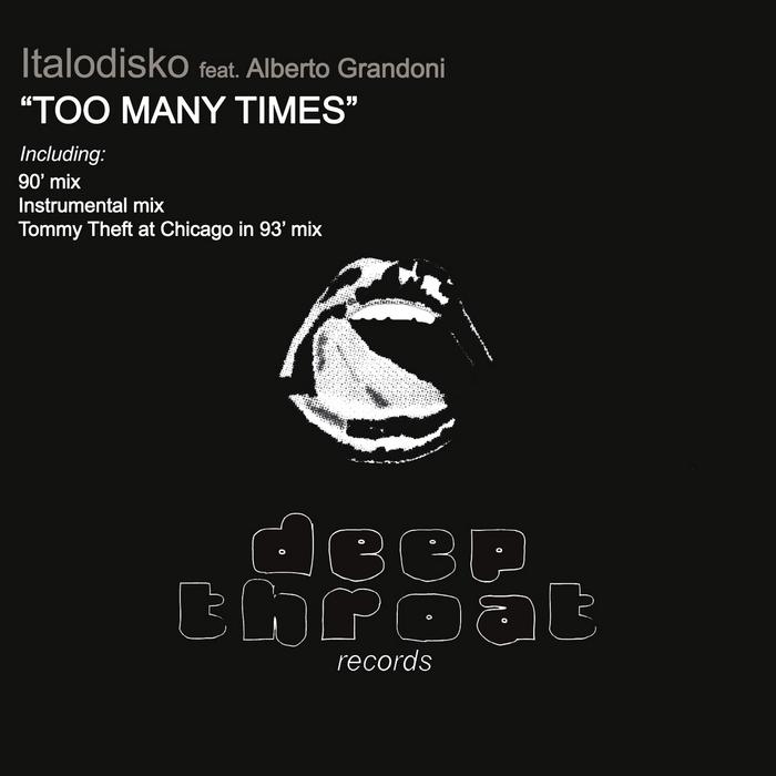 ITALODISKO feat ALBERTO GRANDONI - Too Many Times