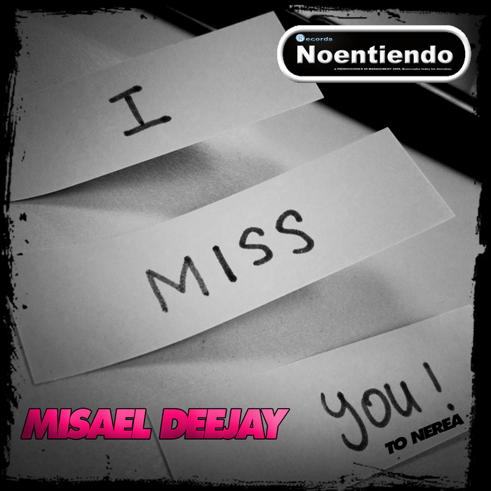 MISAEL DEEJAY - I Miss You To Nerea