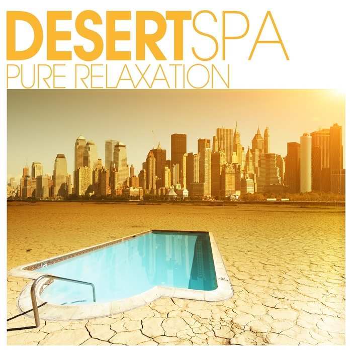 VARIOUS - Desert SPA: Pure Relaxation