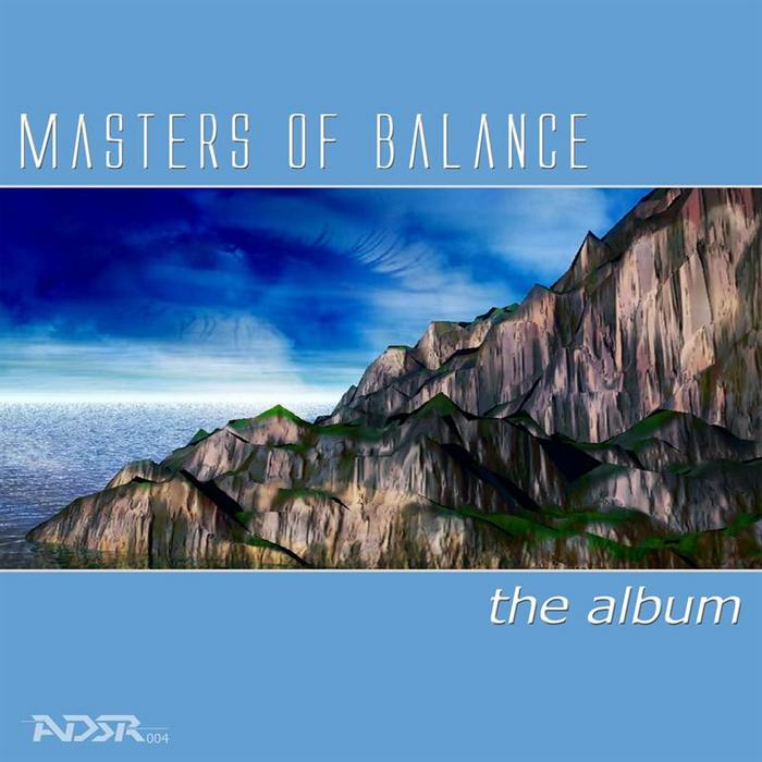 MASTERS OF BALANCE - The Album