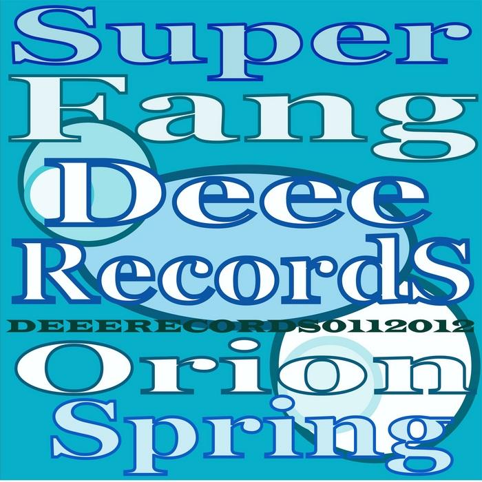 SUPER FANG - Orion Spring