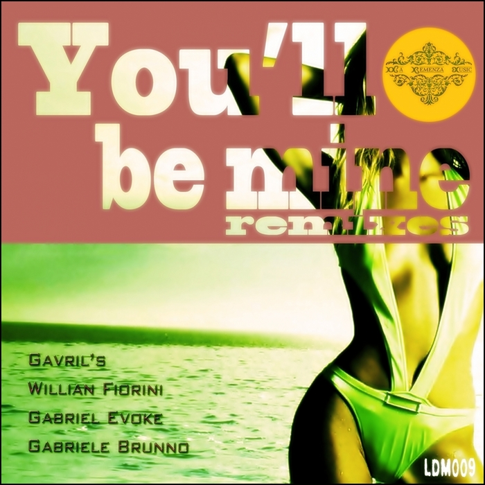 GAVRILS - You'll Be Mine (remixes)