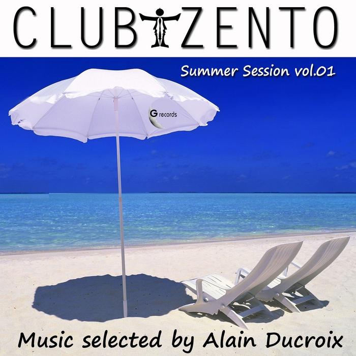 DUCROIX, Alain/VARIOUS - Club Tzento Summer Session Vol 01 (selected by Alain Ducroix)