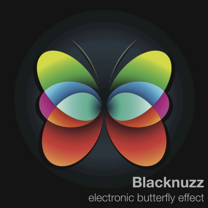 BLACKNUZZ - Electronic Butterfly Effect