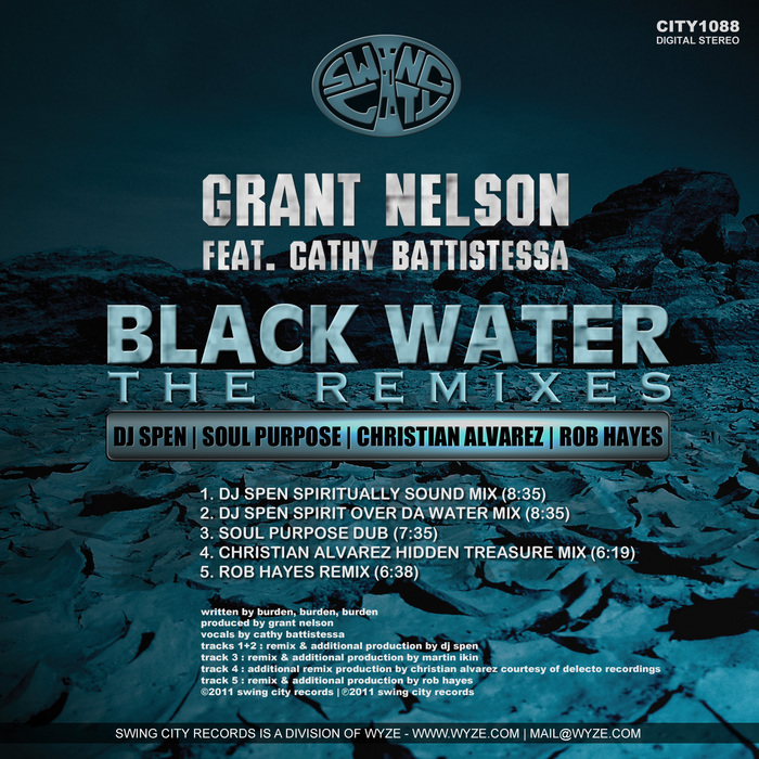 NELSON, Grant feat CATHY BATTISTESSA - Black Water (The remixes)