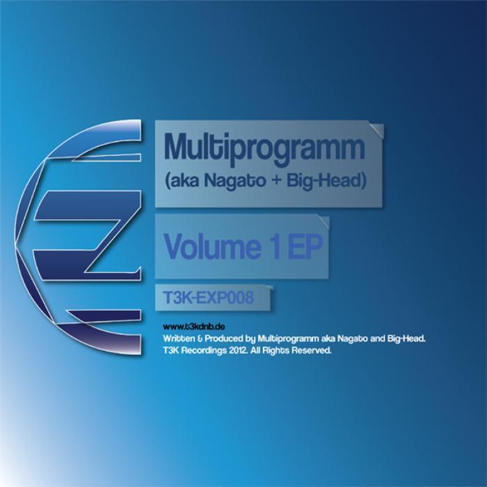MULTIPROGRAMM feat NAGATO & BIG HEAD - Volume 1 EP
