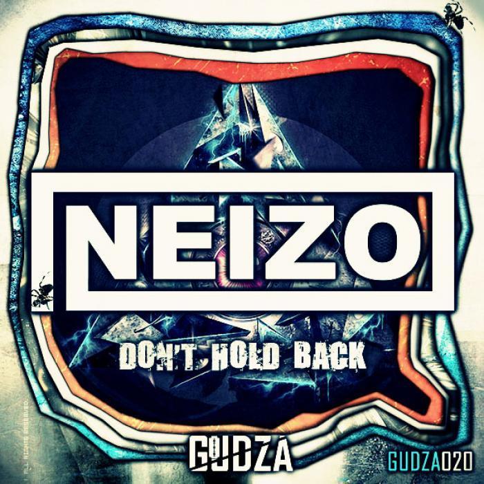 NEIZO - Don't Hold Back