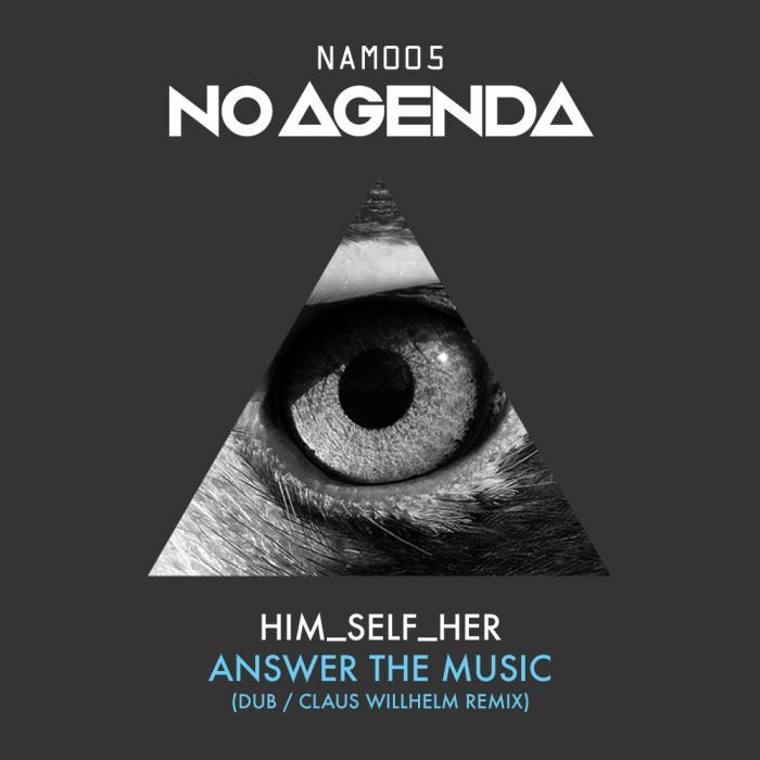 HIM SELF HER - Answer The music