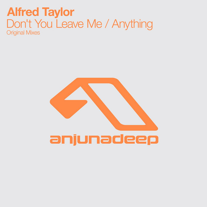 TAYLOR, Alfred - Don't You Leave Me
