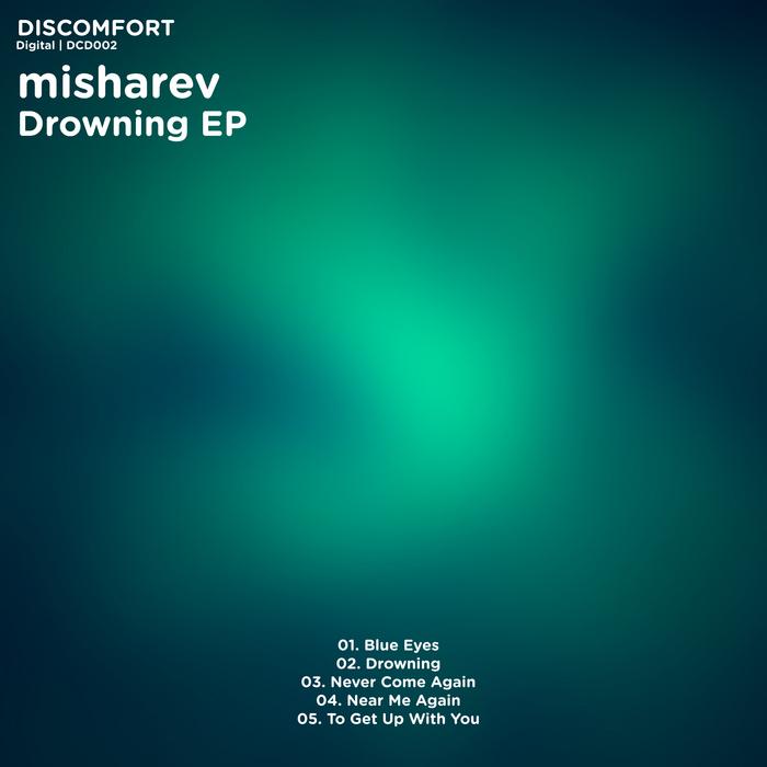 MISHAREV - Drowning EP