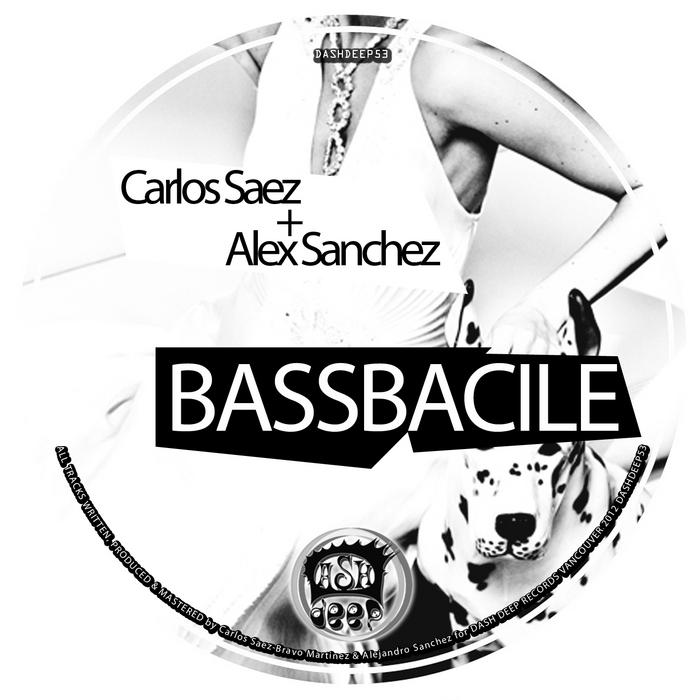 SAEZ, Carlos/ALEX SANCHEZ - Bassbacile