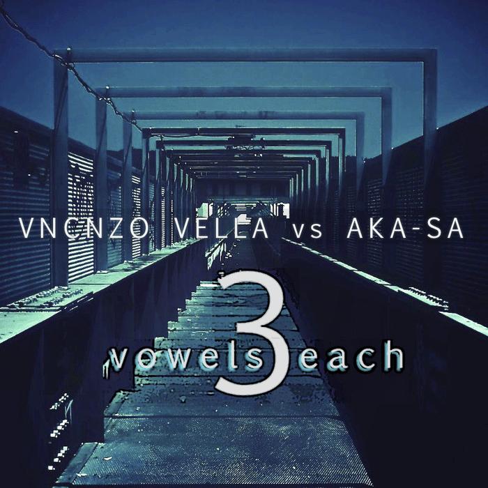 VNCNZO VELLA vs AKA SA - 3 Vowels Each