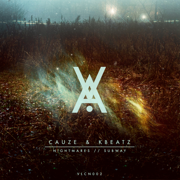 CAUZE & KBEATZ - Nightmares/Subway EP