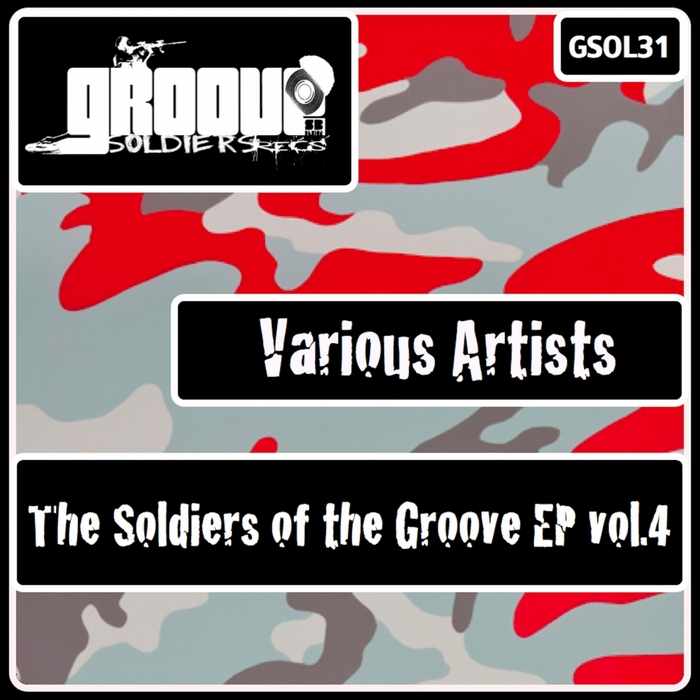 SAND, Eric/MARK REY/ADRIAN OBLANCA/HUMBERTO PLAZA/DARKSOUL - The Soldiers Of The Groove EP Vol 4
