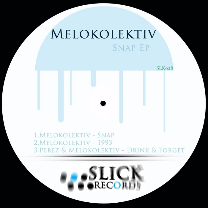 MELOKOLEKTIV - Snap EP