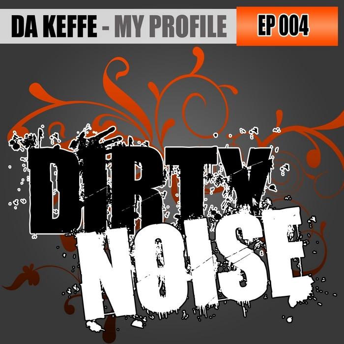 DA KEFFE - My Profile