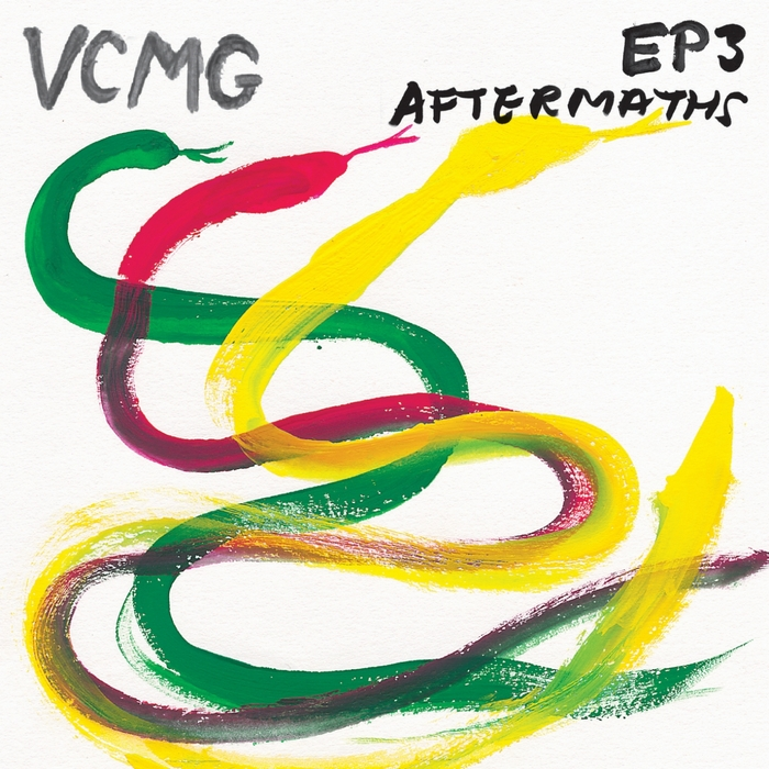 VCMG - EP3/Aftermaths
