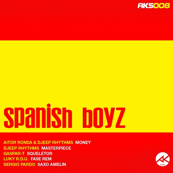 AITOR RONDA/DJEEP RHYTHMS/GASPAR T/LUKY RDU/SERGIO PARDO - Spanish Boyz