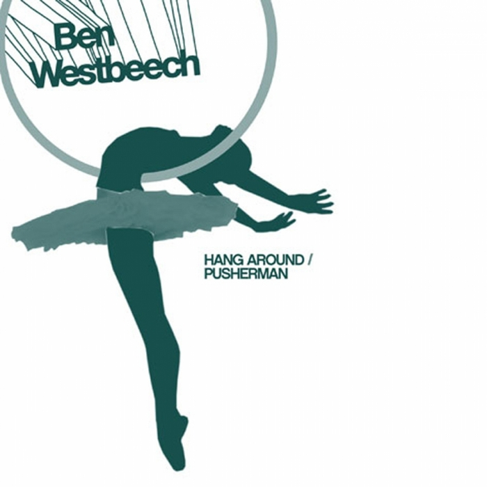 WESTBEECH, Ben - Hang Around Wahoo Remixes