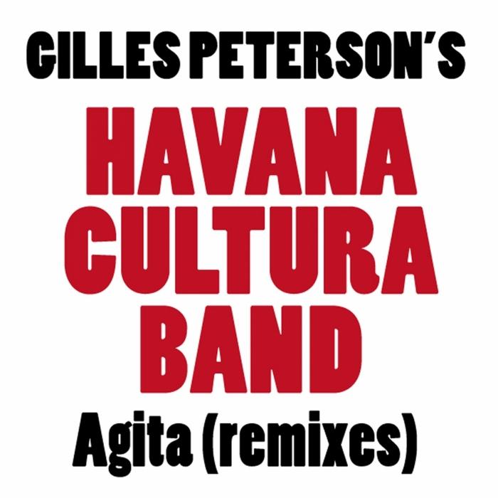 GILLES PETERSON'S HAVANA CULTURA BAND/MICHA/OSDALGIA - Agita