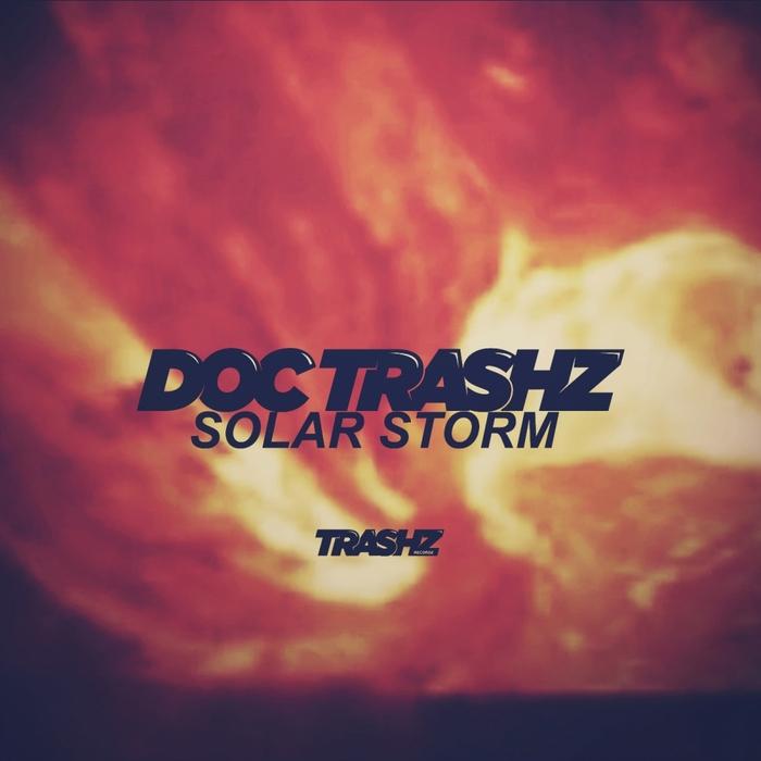 DOC TRASHZ - Solar Storm