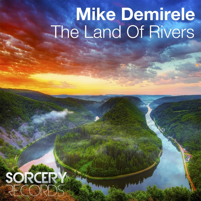 DEMIRELE, Mike - The Land Of Rivers