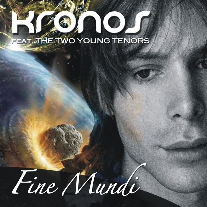 KRONOS feat THE TWO YOUNG TENORS - Fine mundi