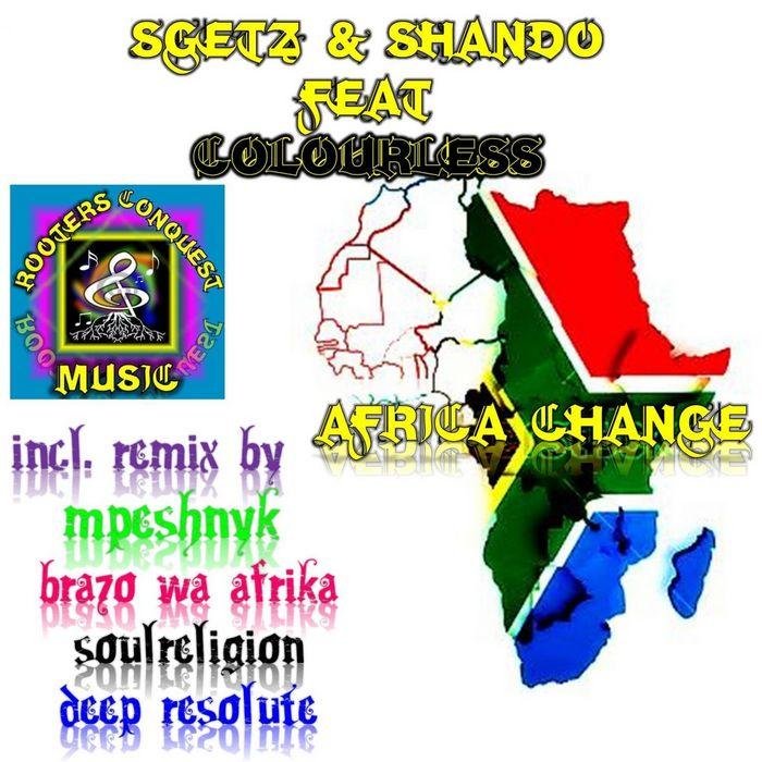 SGETZ/SHANDO feat COLOURLESS - Africa Change
