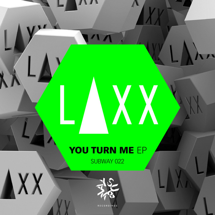 LAXX - You Turn Me EP