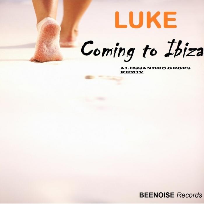 LUKE - Coming To Ibiza (Alessandro Grops Remix)