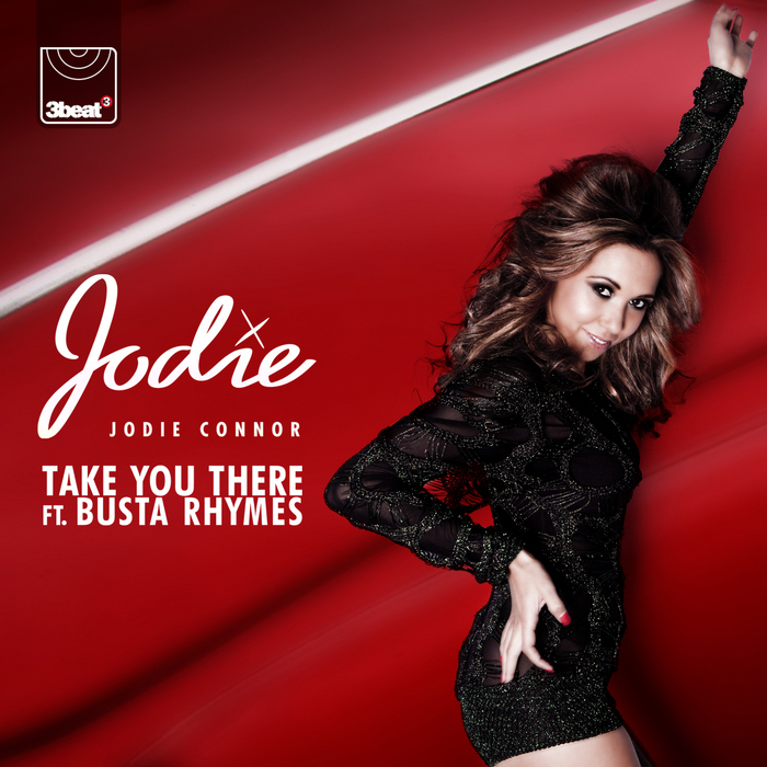 CONNOR, Jodie feat BUSTA RHYMES - Take You There