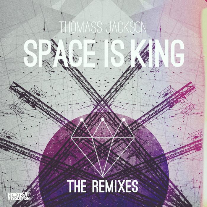 JACKSON, Thomass - Space Is King Remixes