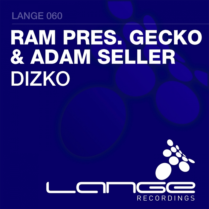 RAM presents GECKO & ADAM SELLER - Dizko