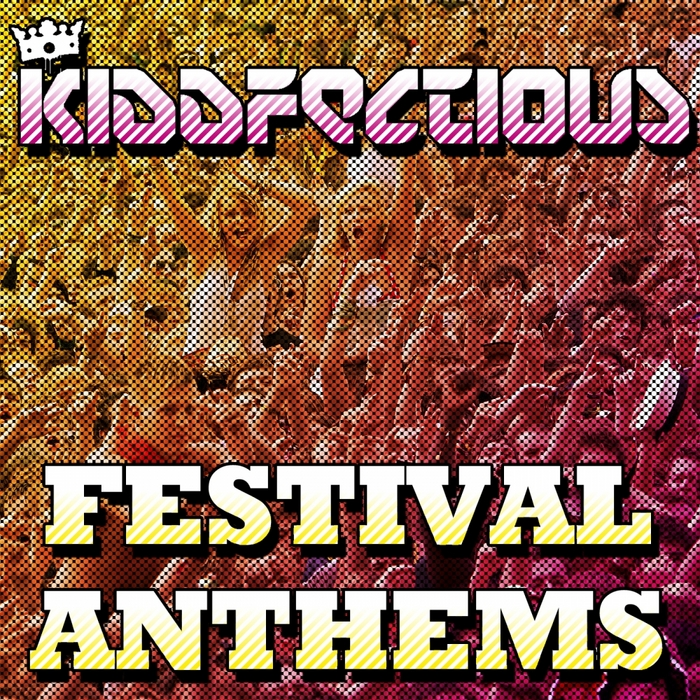 VARIOUS - Kiddfectious Festival Anthems
