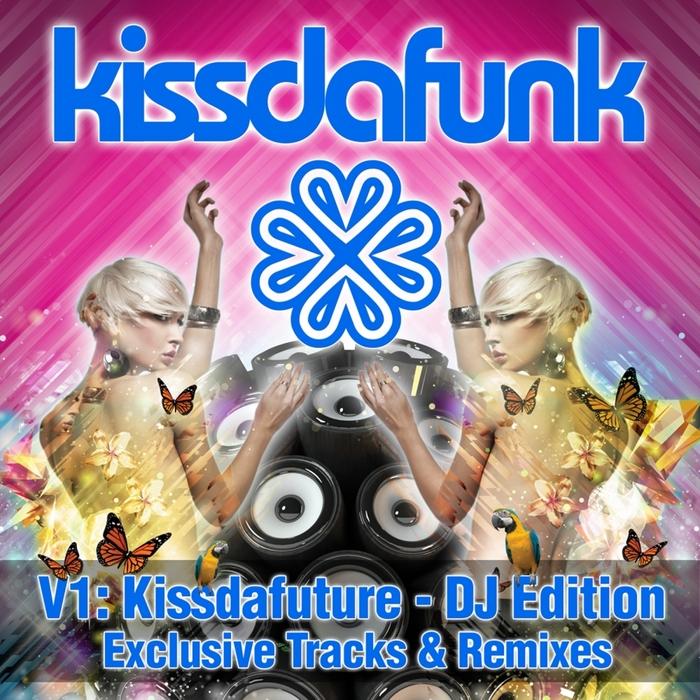 VARIOUS - Kissdafunk V1: Kissdafuture (DJ Edition)