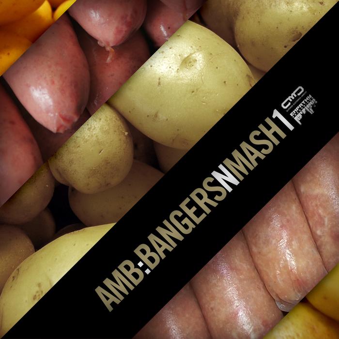 AMB - Bangers N Mash 1