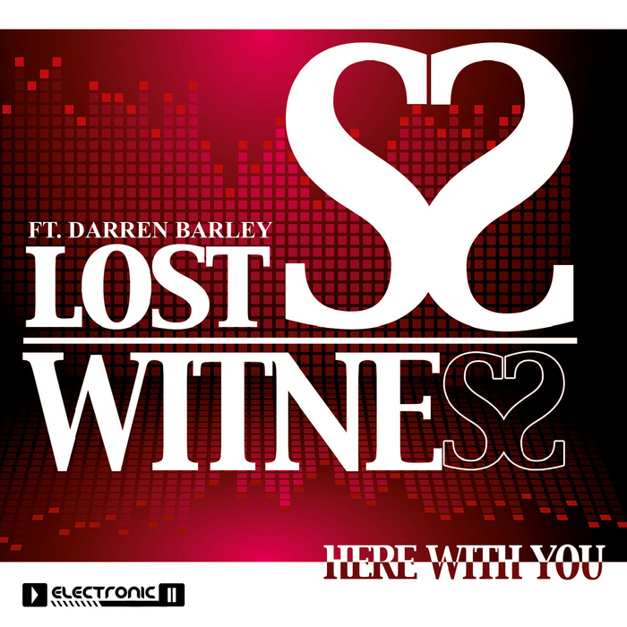 LOST WITNESS/DARREN BARLEY - Here With You -EP