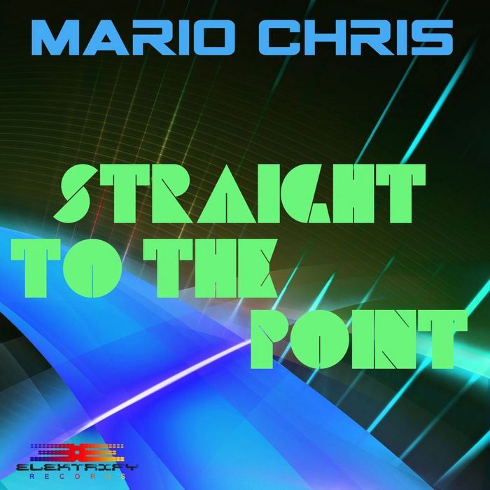 MARIO CHRIS - Straight To The Point