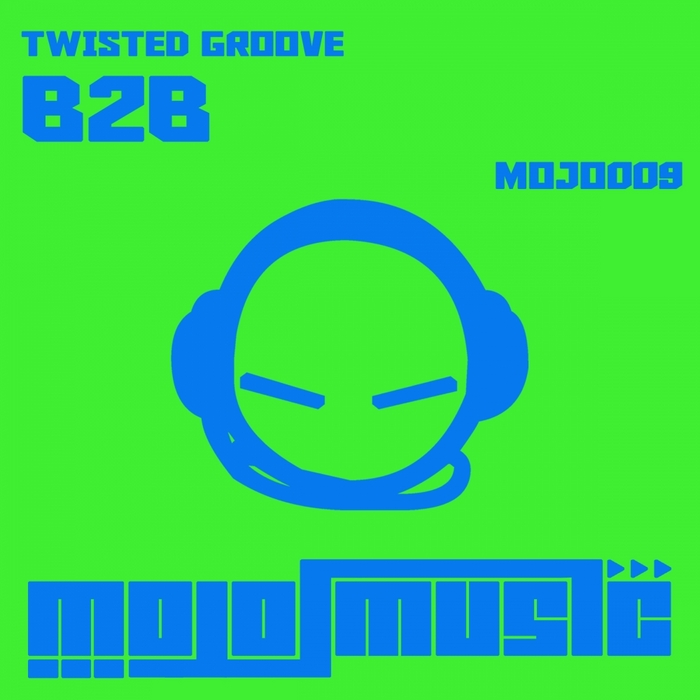 TWISTED GROOVE - B2B
