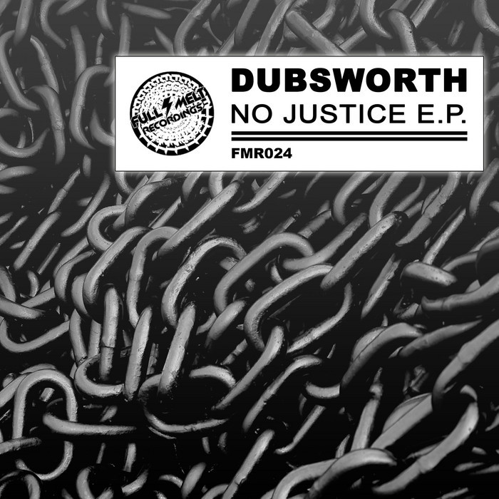 DUBSWORTH - No Justice EP
