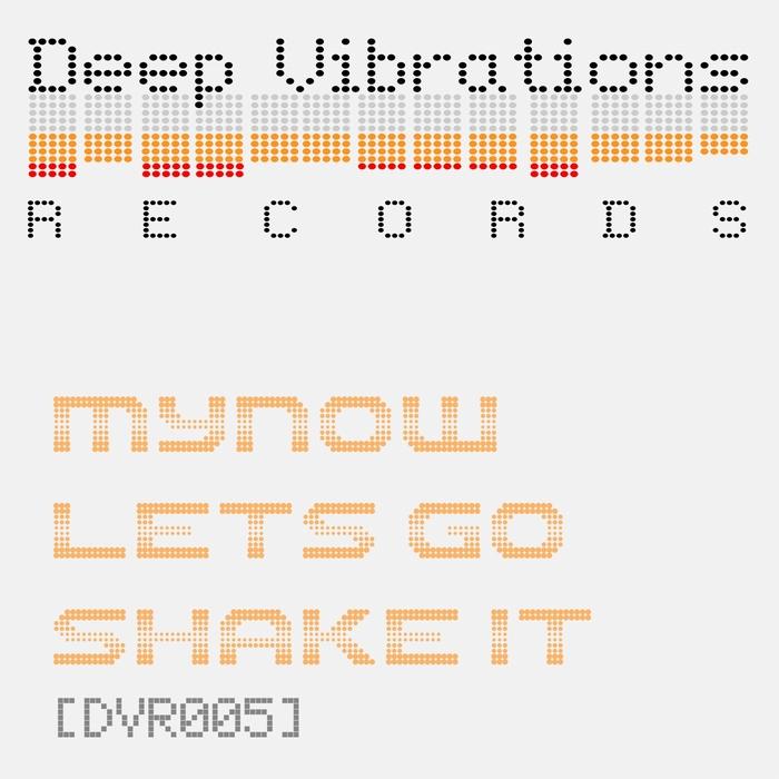 MYNOW - Let's Go Shake It